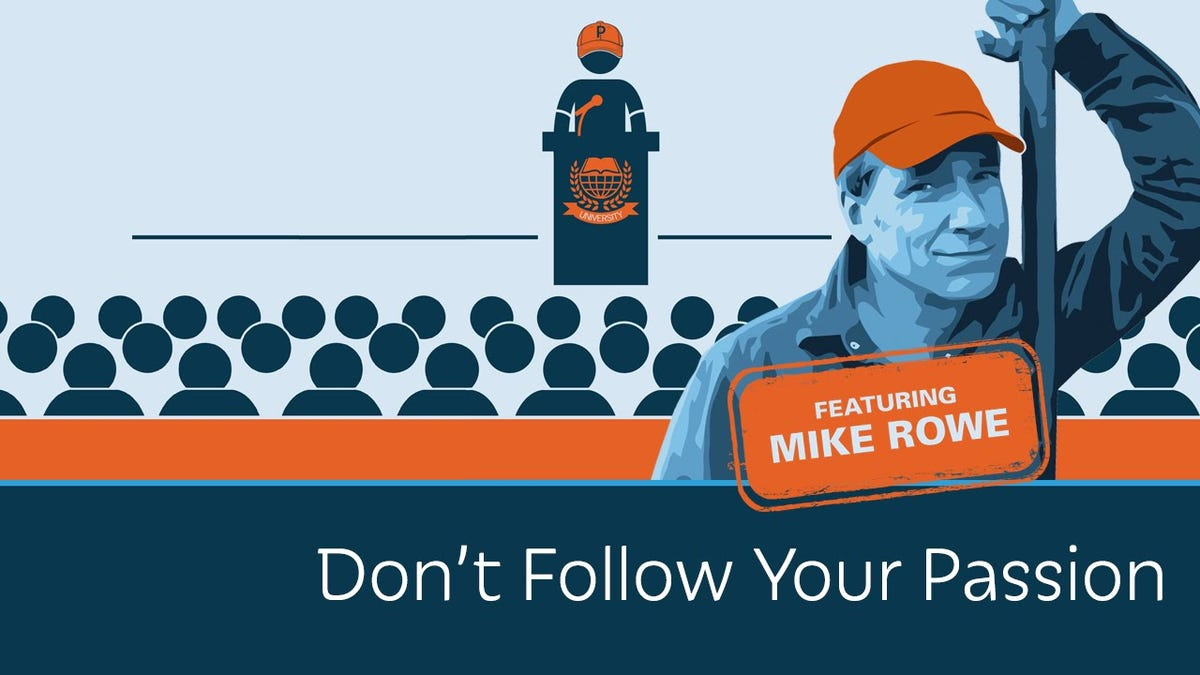 Why 'Follow Your Passion' Isn't Always the Best Advice