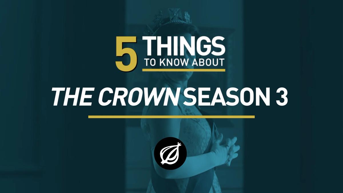 5 Dinge Zu Wissen Über 'Die' Krone ' Staffel 3