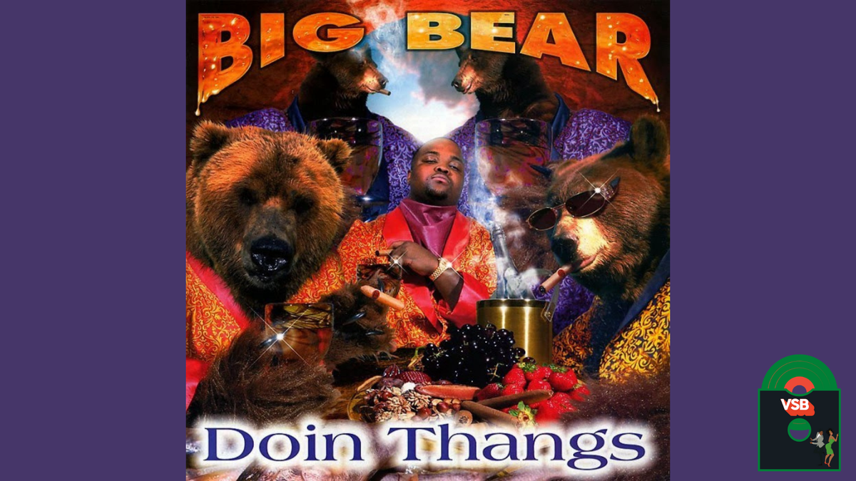 28 Days of Album Cover Blackness with VSB, Day 3: Big Bear Doin Thangs (1998)