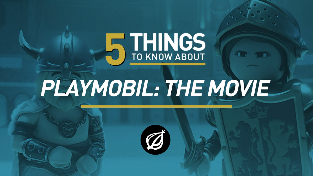 5 Things To Know About 'Playmobil: The Movie'