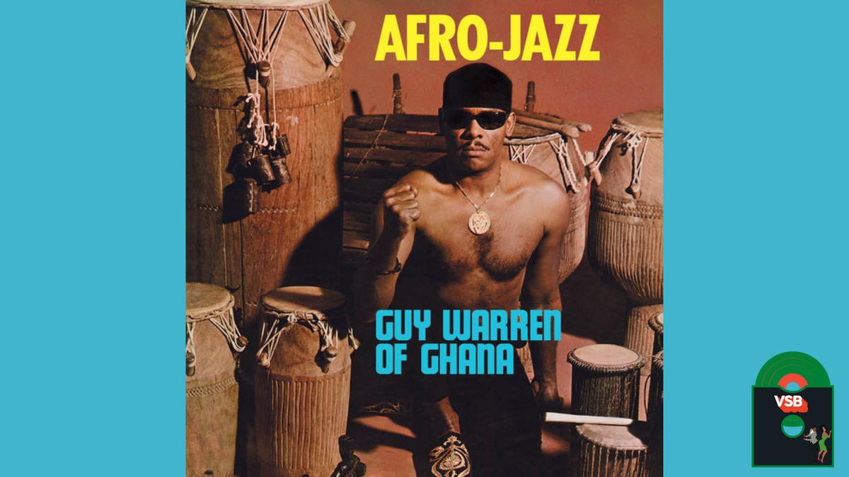 28 Days of Album Cover Blackness With VSB, Day 8: Guy Warren of Ghana's Afro-Jazz (1969)