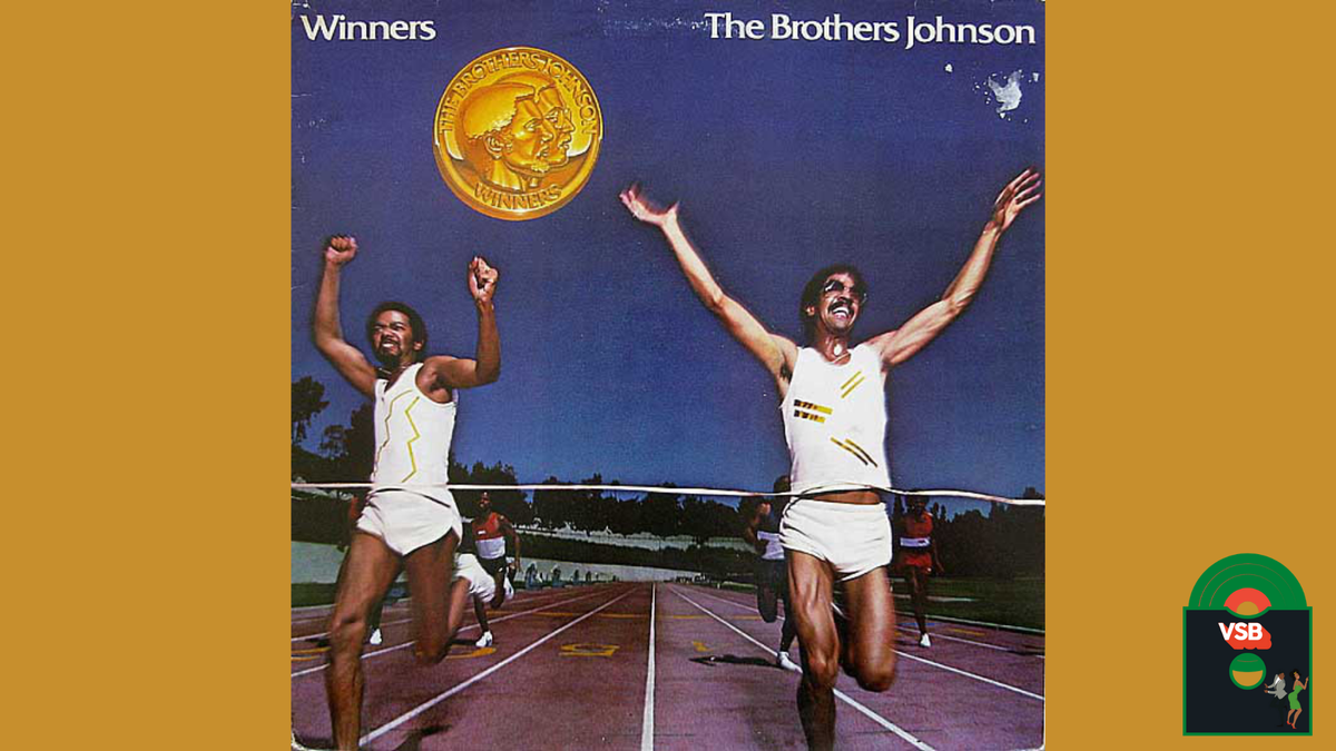 28 Days of Album Cover Blackness With VSB, Day 10: The Brothers Johnson's Winners 1981