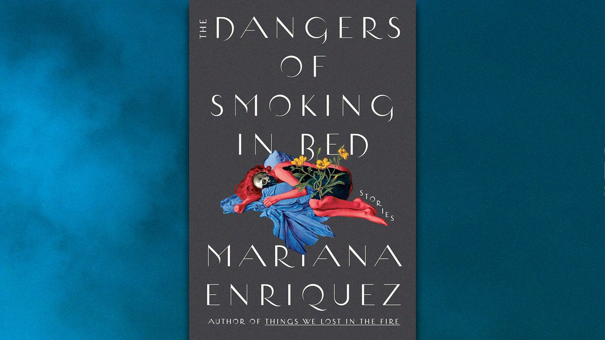 The haunting tales of Mariana Enriquez's The Dangers Of Smoking In Bed
