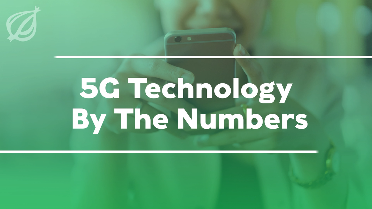 5G Technology By The Numbers