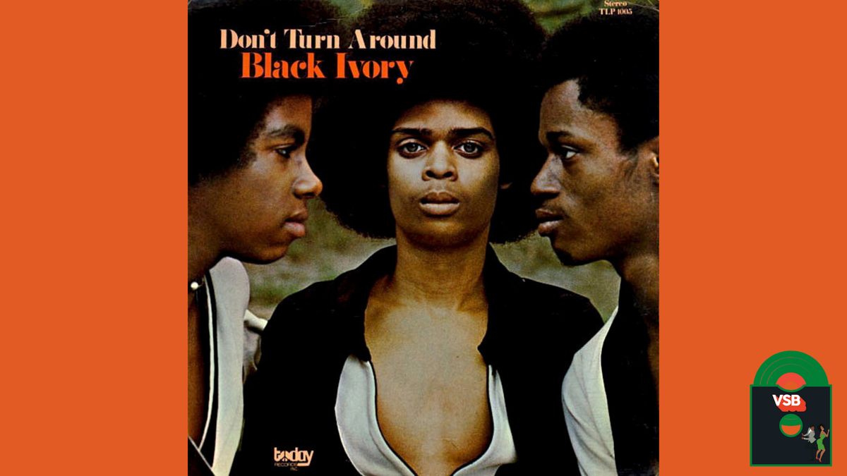 28 Days of Album Cover Blackness With VSB, Day 4: Black Ivory's Don't Turn Around (1972)
