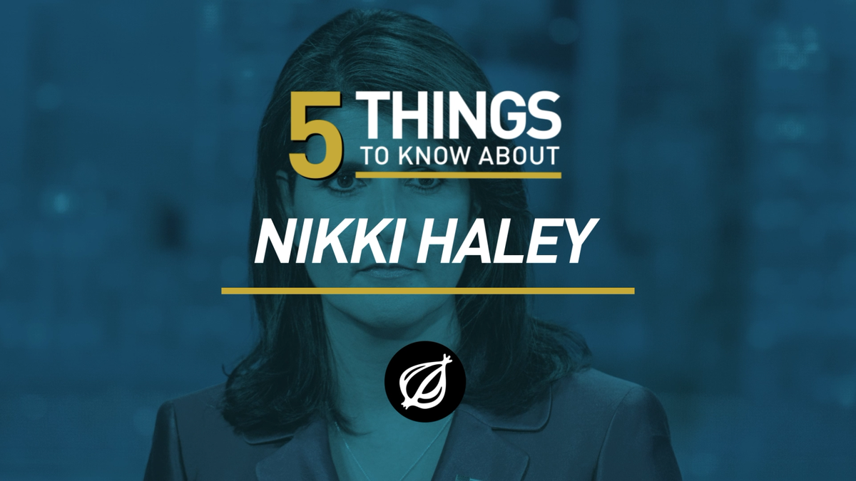 5 Things To Know About Nikki Haley