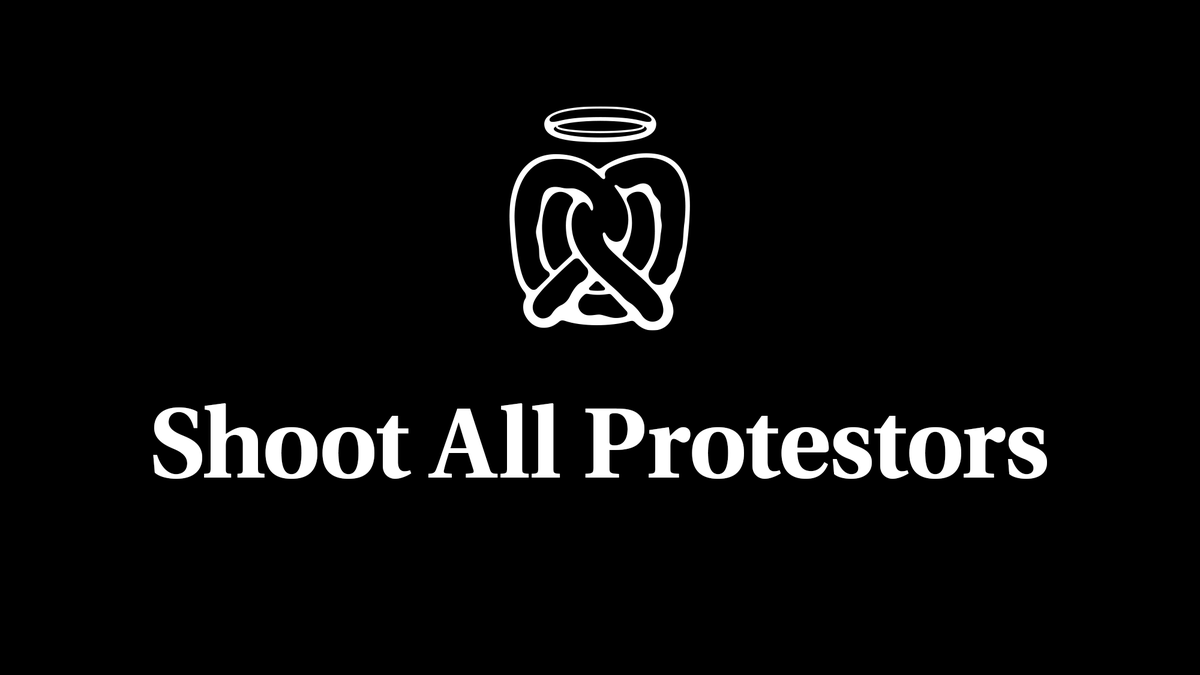 Auntie Anne's Breaks From Pack By Calling For Protesters To Be Shot - the onion