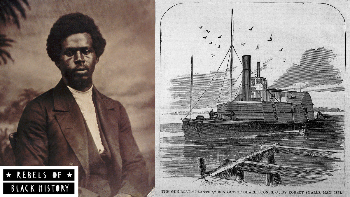 Rebels of Black History: The Great Escape of Robert Smalls