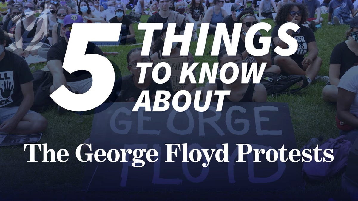 5 Things To Know About The George Floyd Protests - the onion