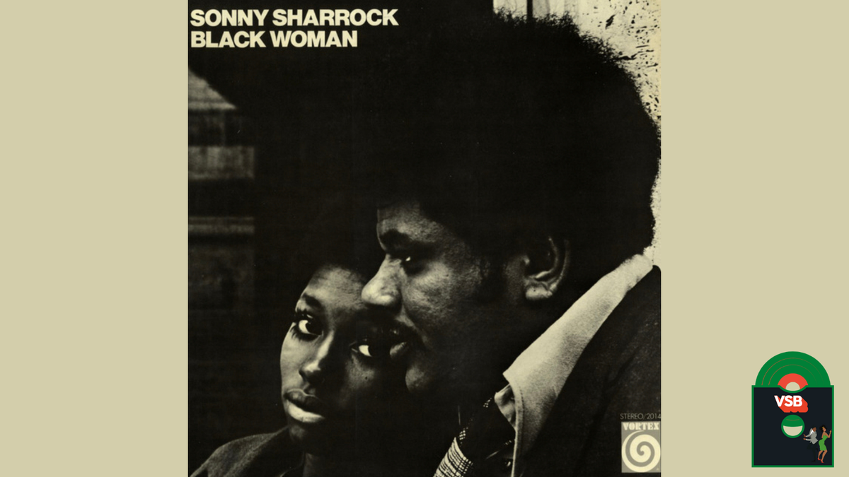 28 Days of Album Cover Blackness With VSB, Day 25: Sonny Sharrock's Black Woman (1969)