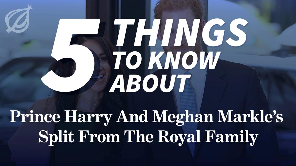5 Dinge Zu Wissen Über Prinz Harry Und Meghan Markle Split Aus Der königlichen Familie