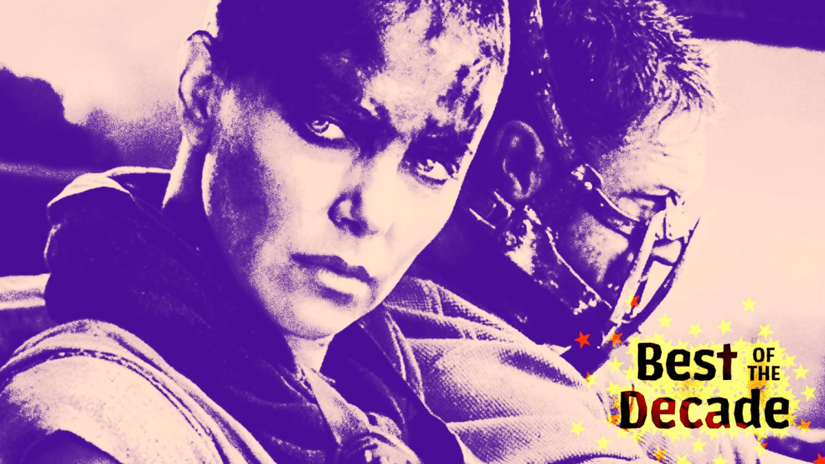How Fury Road became the movie of the decade