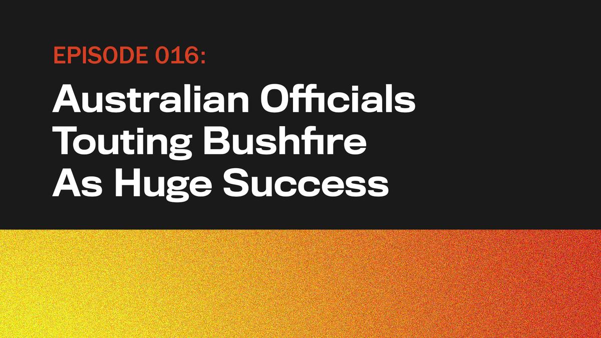 Australische Beamte Wirbt Bushfire Als Großen Erfolg