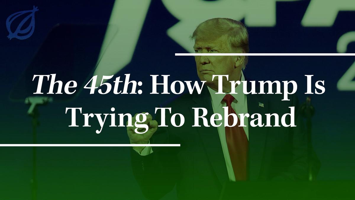 'The 45th': How Trump Is Trying To Rebrand