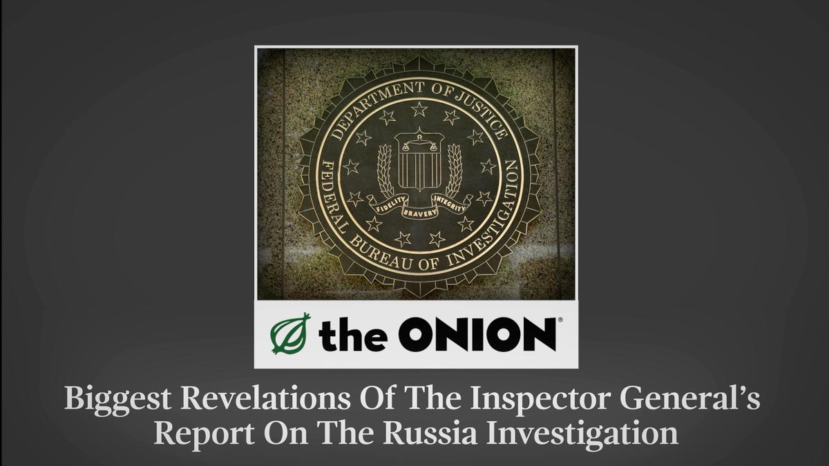 Größten Offenbarungen Des Inspector General ' s Bericht Über Die Russland-Untersuchung