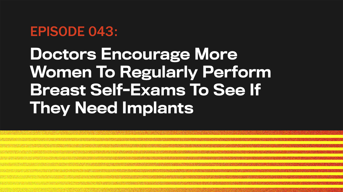 Doctors Encourage More Women To Regularly Perform Breast Self-Exams To See If They Need Implants - the onion