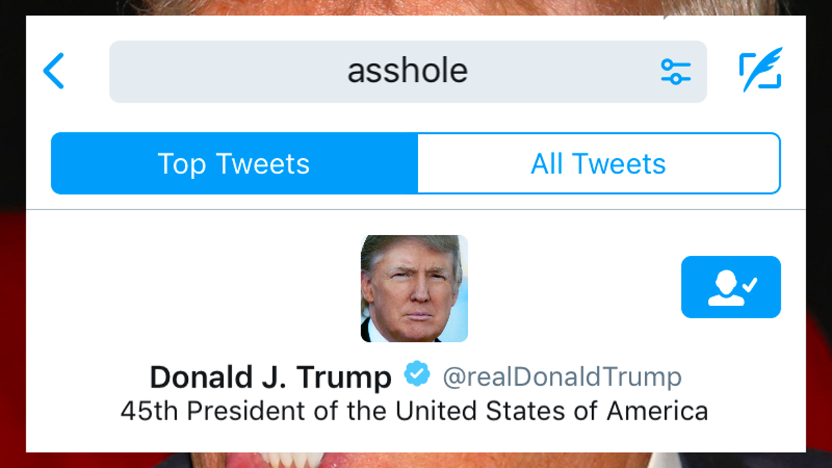 When You Search 'Asshole' on Twitter, President Trump's Profile Is the First Result [Updated]