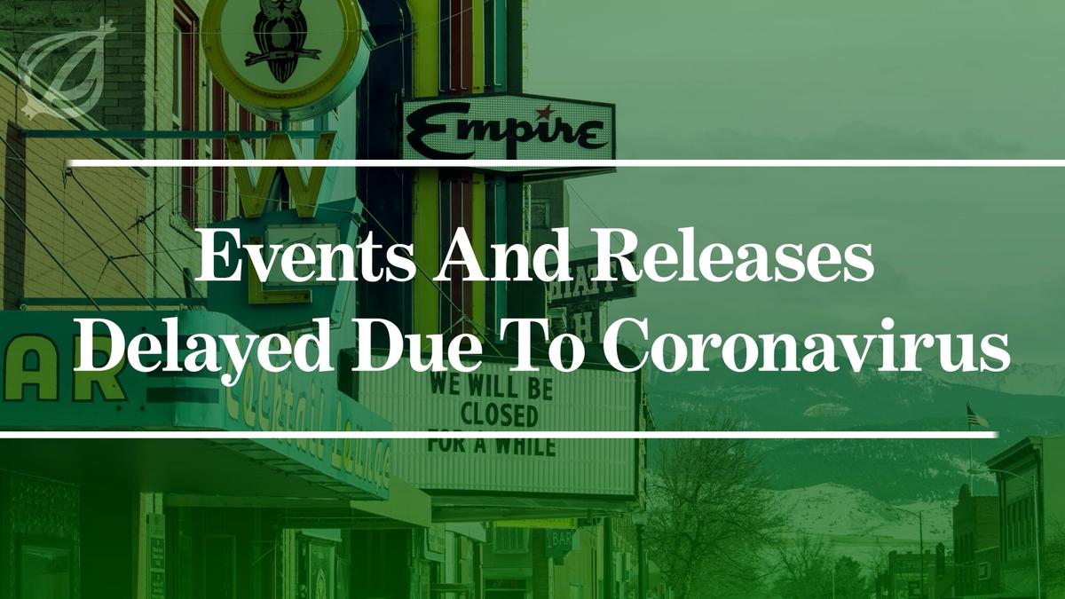 Events Und Releases Verzögert Sich Aufgrund Der Coronavirus