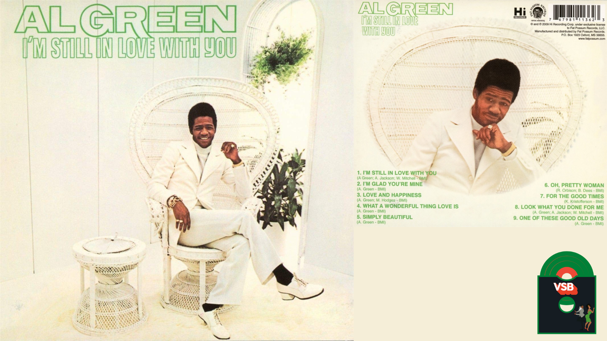 28 Days of Album Cover Blackness With VSB, Day 1: Al Green I'm Still In Love With You (1972)