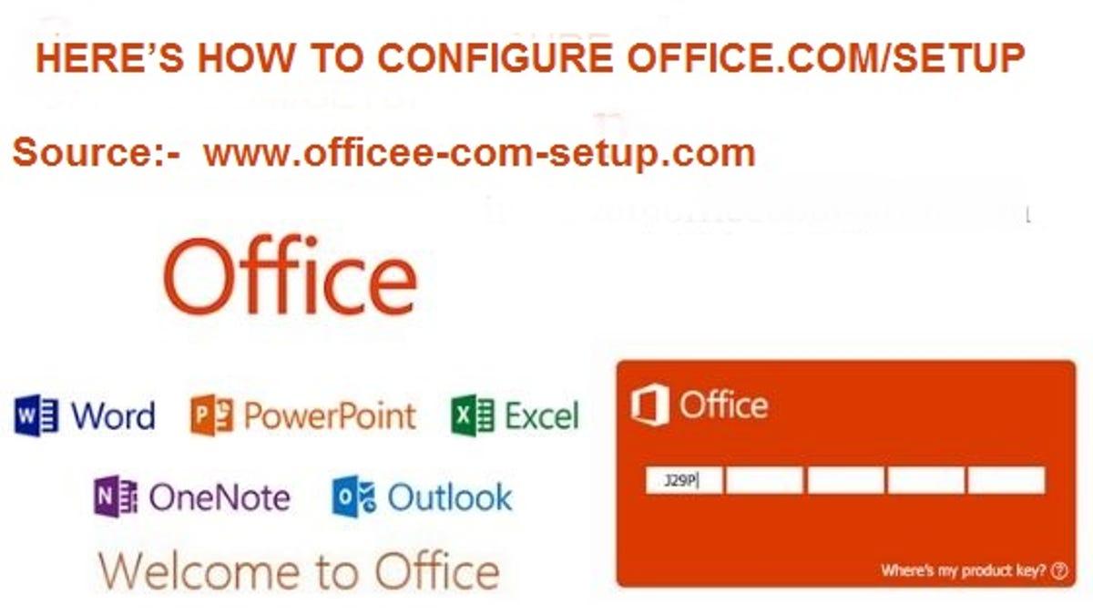 HERE'S HOW TO CONFIGURE OFFICE.COM/SETUP
