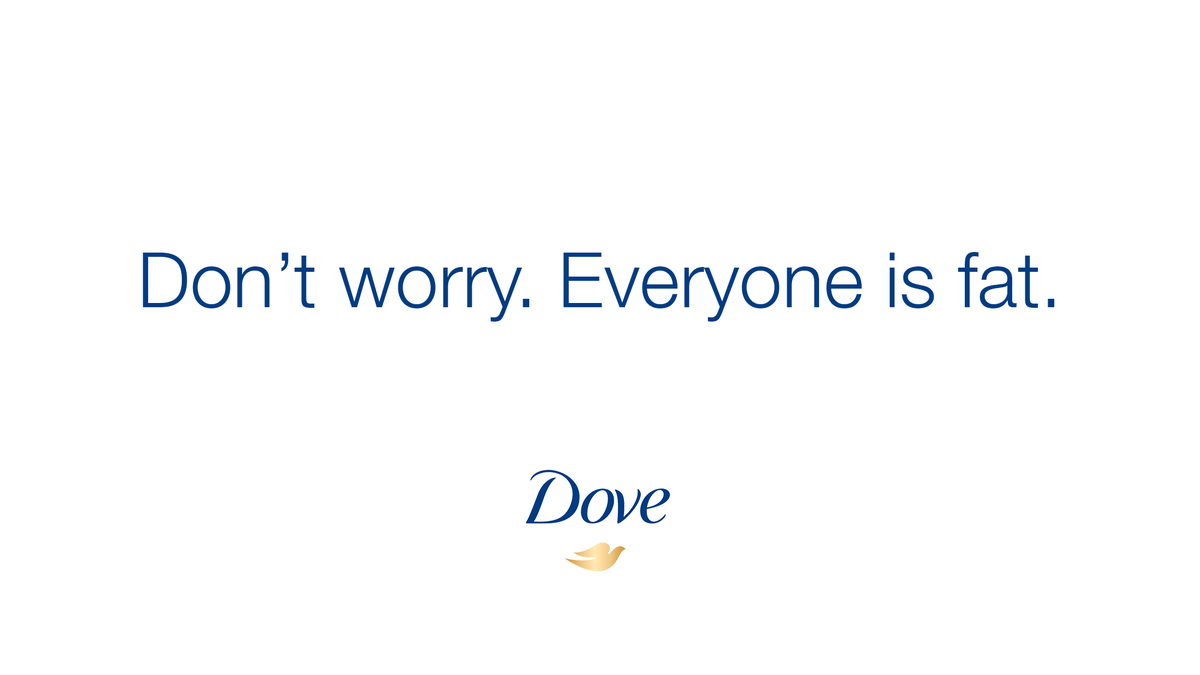Body Positivity Win! Dove Just Released A Powerful New Ad Campaign Announcing That In Their Eyes Everyone Is F
