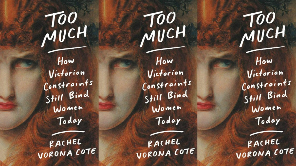 A New Book Explores Women Who Are 'Too Much'
