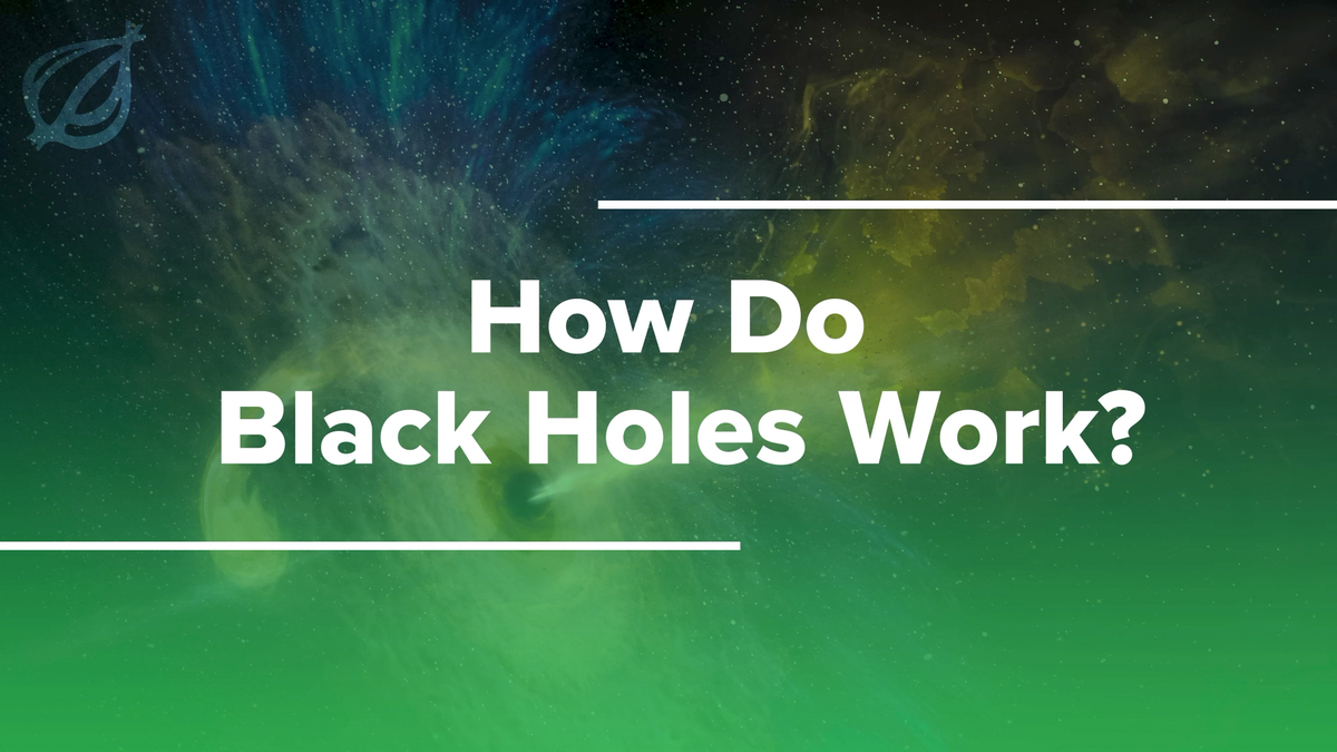 STEP BY STEP: How Do Black Holes Work?