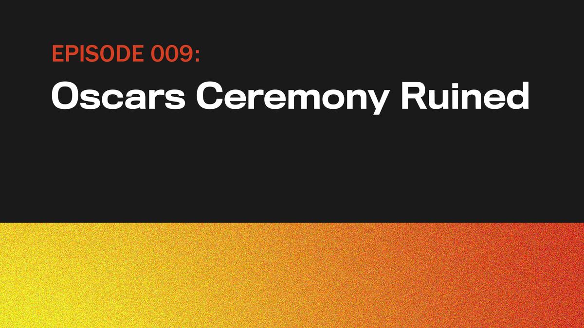 Oscars Zeremonie Ruiniert