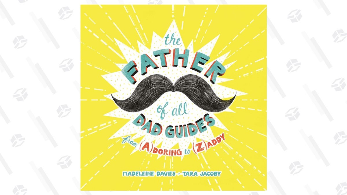 The Father of All Dad Guides, Now Down to $10, Would Make a Great Gift For Your Old Man