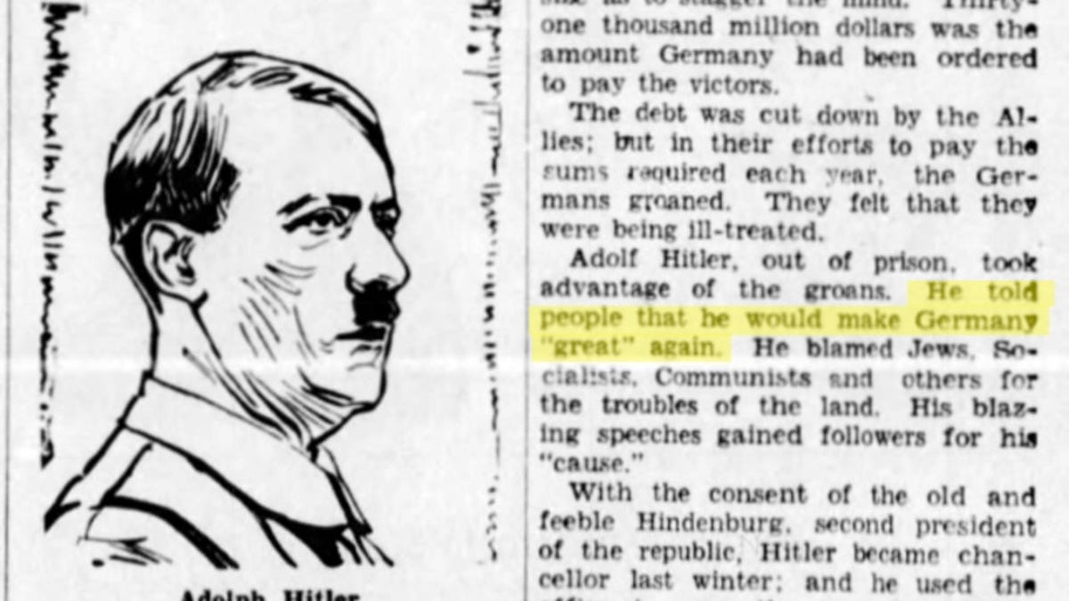 Yes, Adolf Hitler Really Said He Would 'Make Germany Great Again'