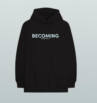 Becoming hoodie, $65