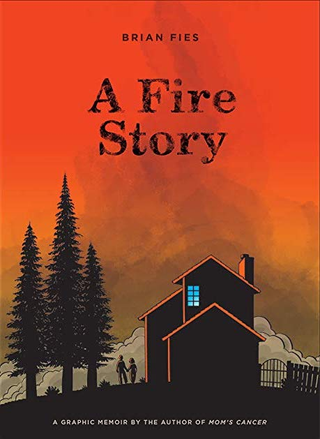 Illustration for article titled A true story of wildfire devastation and starting over makes Brian Fies'em/em graphic memoir a must-read