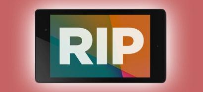Looks Like the Nexus 7 Is Dead