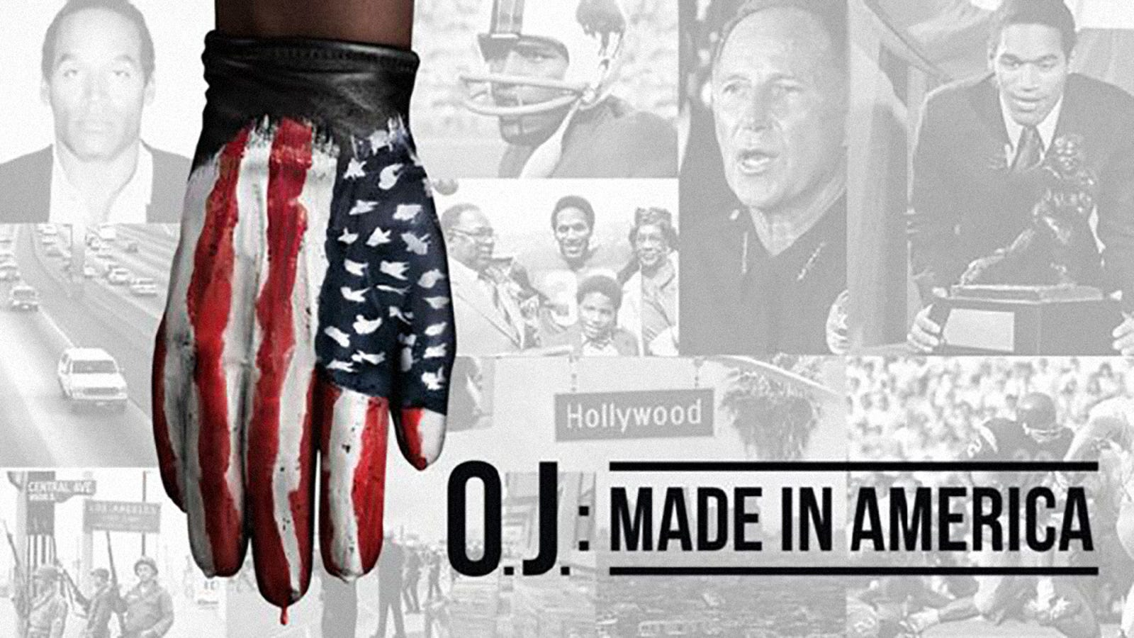 O.J.: Made In America: This comprehensive ESPN Films documentary examined all the sociopolitical and cultural elements surrounding O.J. Simpson's infamous 1994 murder trial, transporting viewers back to an era of America that contained racism, sexism, police misconduct, and a dysfunctional legal system.