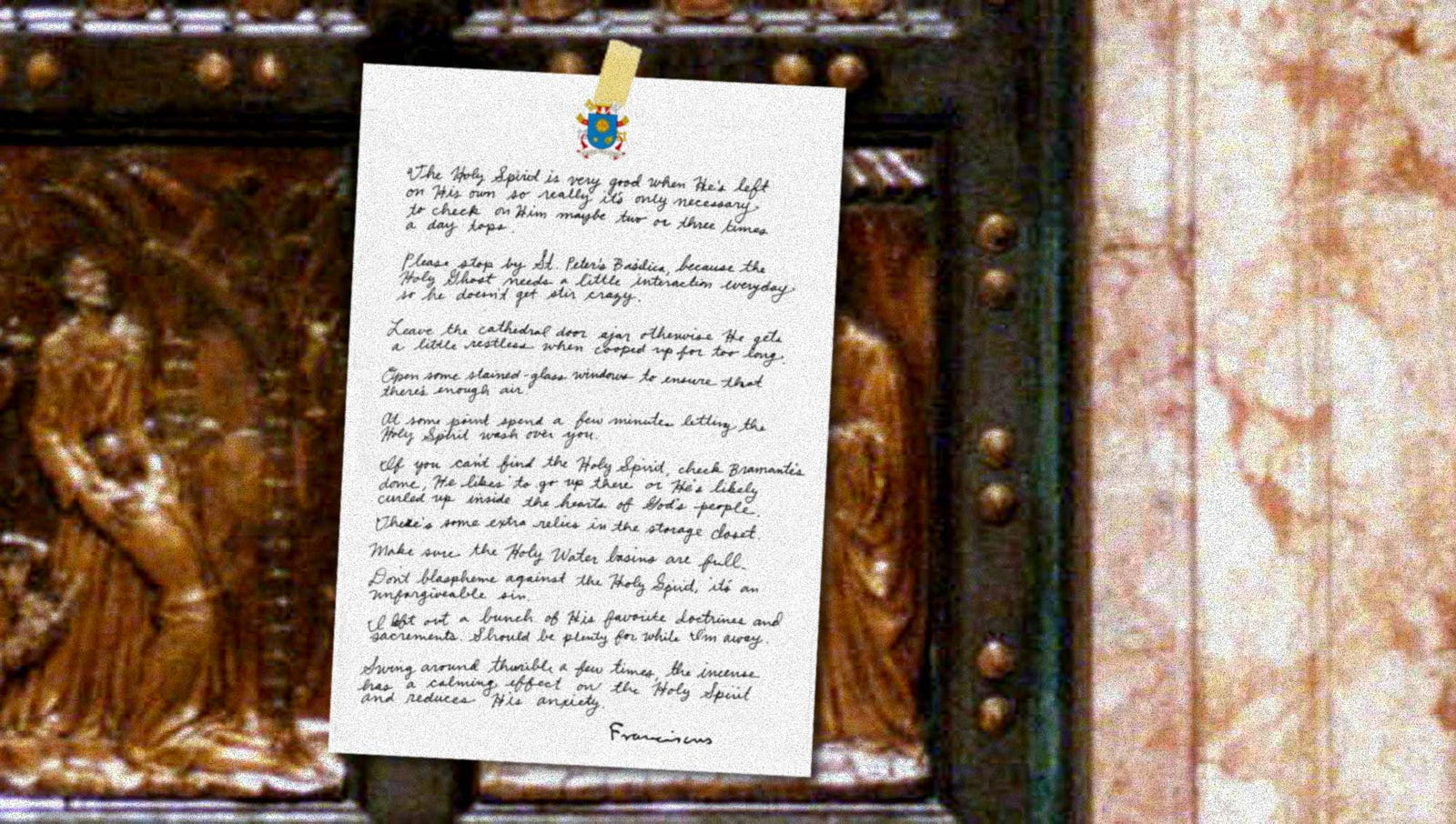 Pope Leaves Detailed Instructions For Taking Care Of Holy Spirit While He Out Of Town