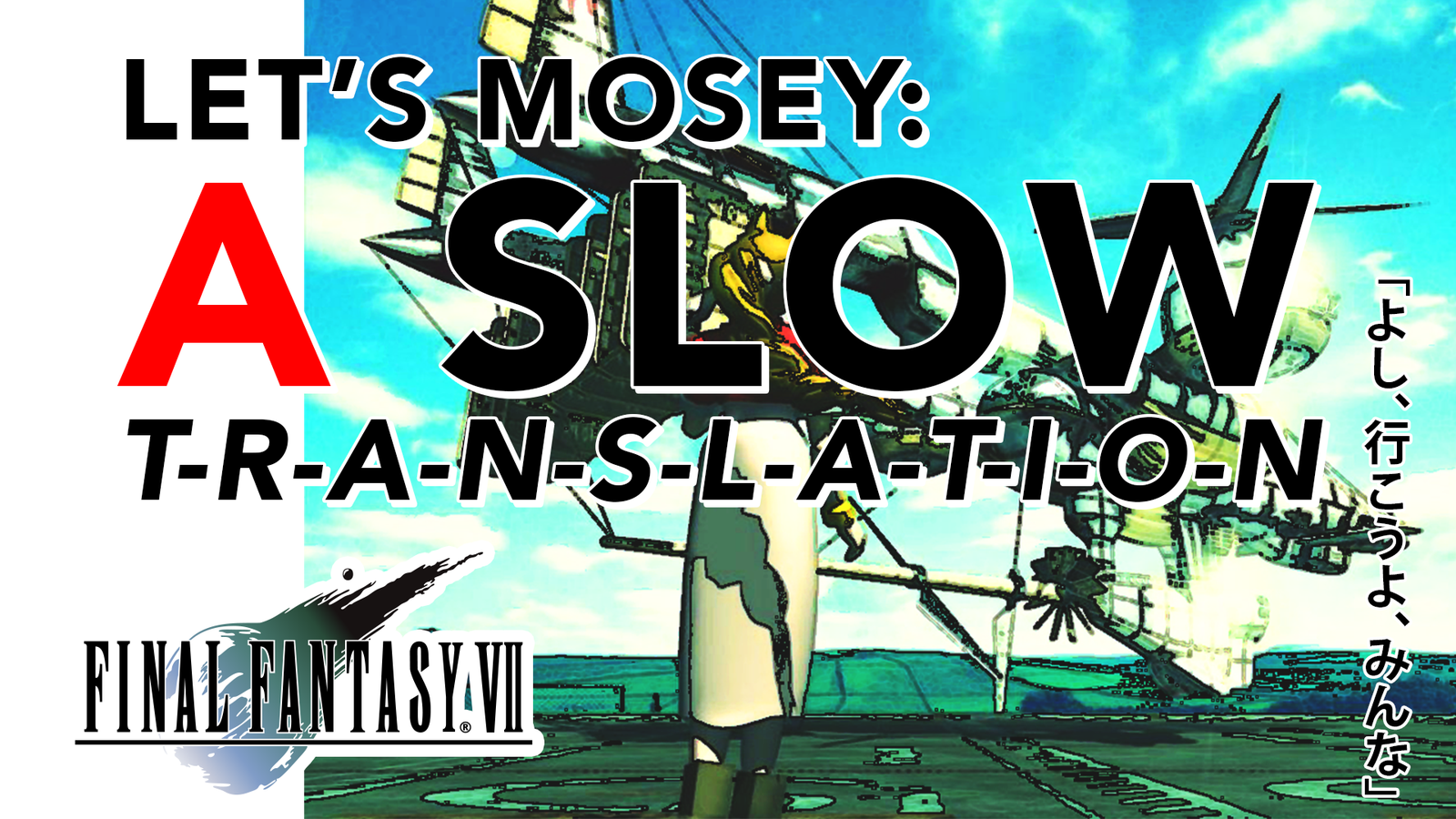 Let's Mosey: A Slow Translation Of Final Fantasy VII