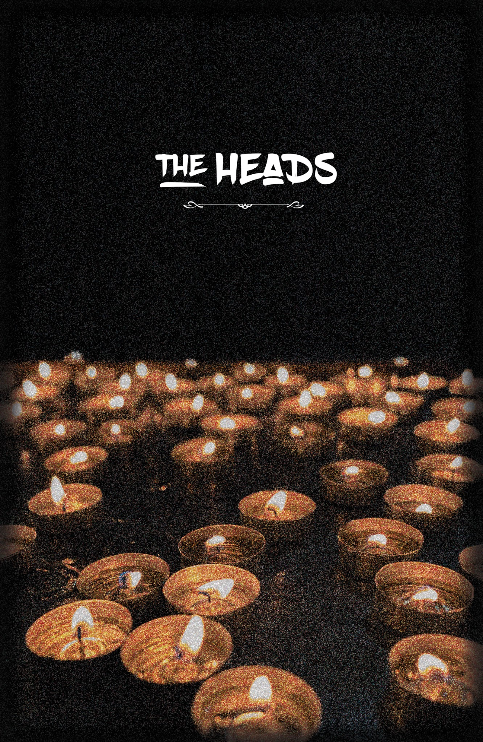 The Heads.