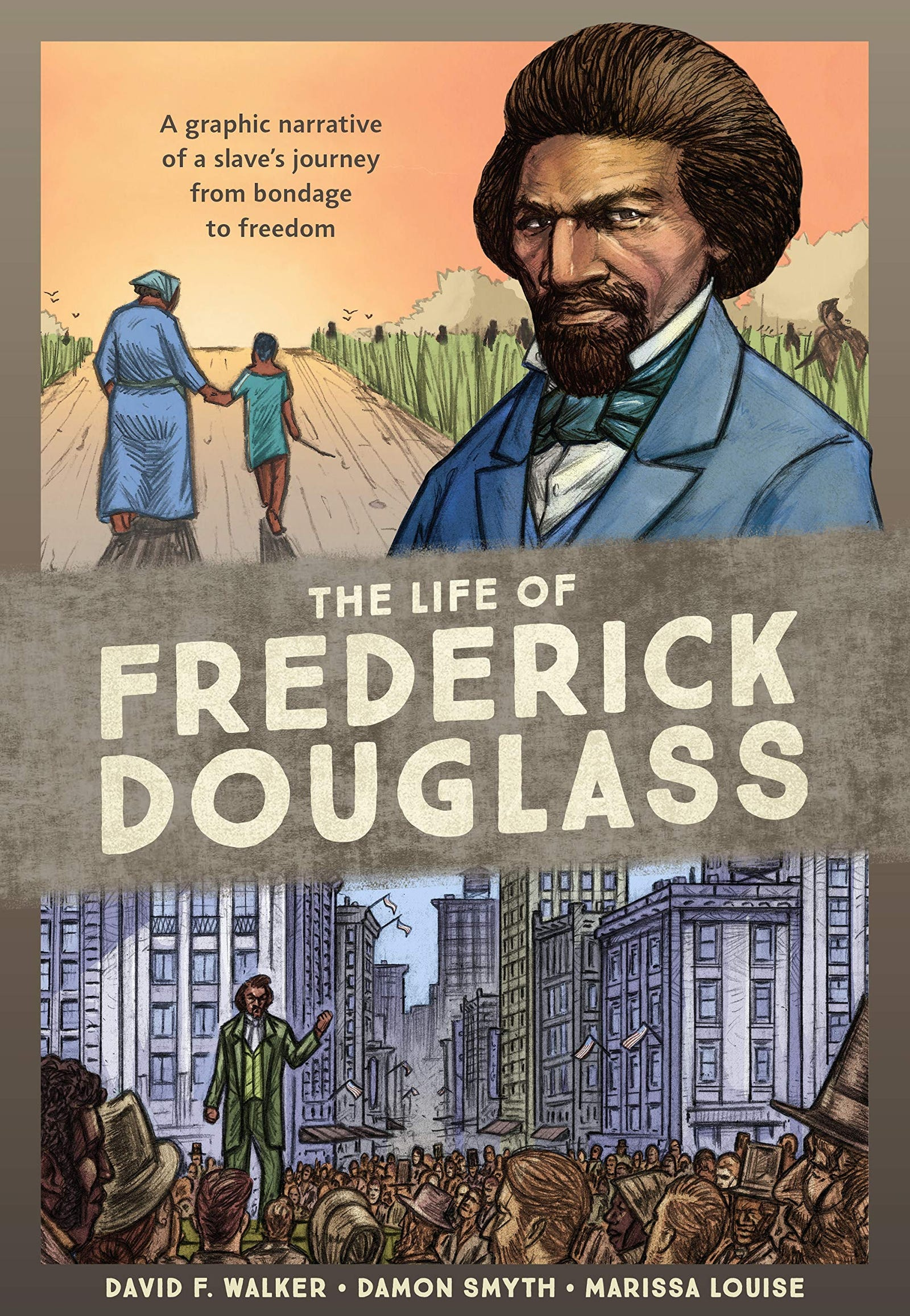 Illustration for article titled iThe Life Of Frederick Douglass/i is a deeply necessary lesson in Black History from master storyteller David F. Walker