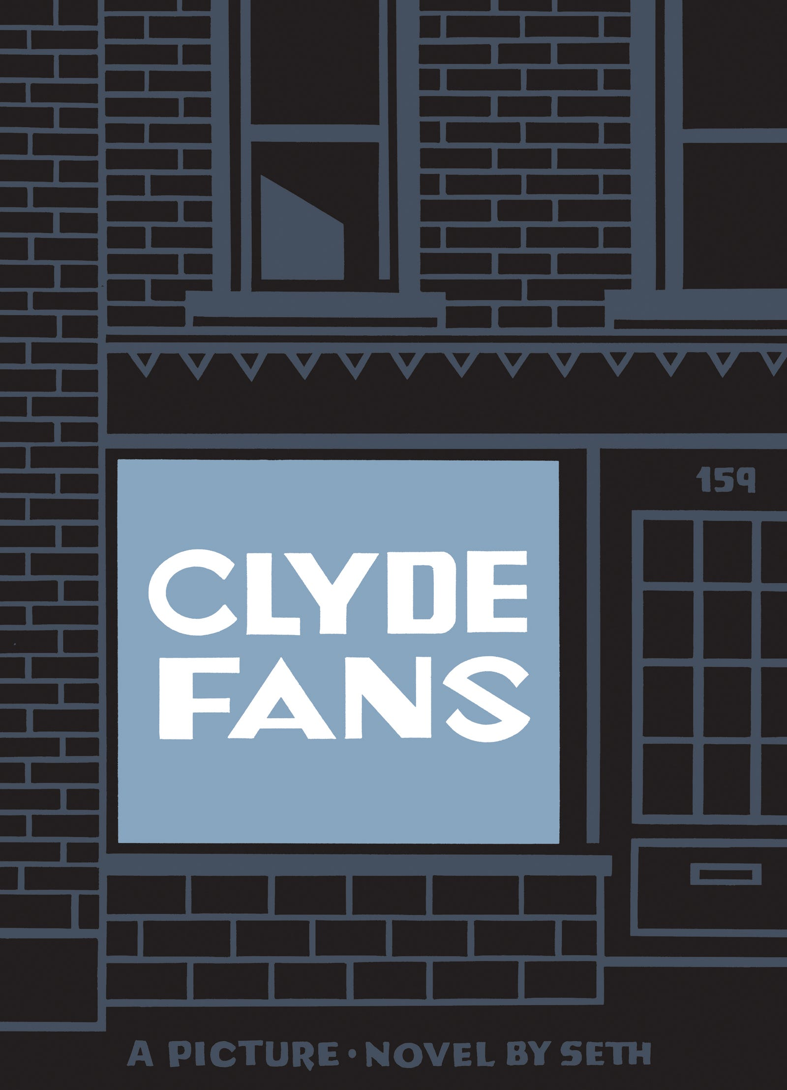 All Clyde Fans images: Drawn & Quarterly