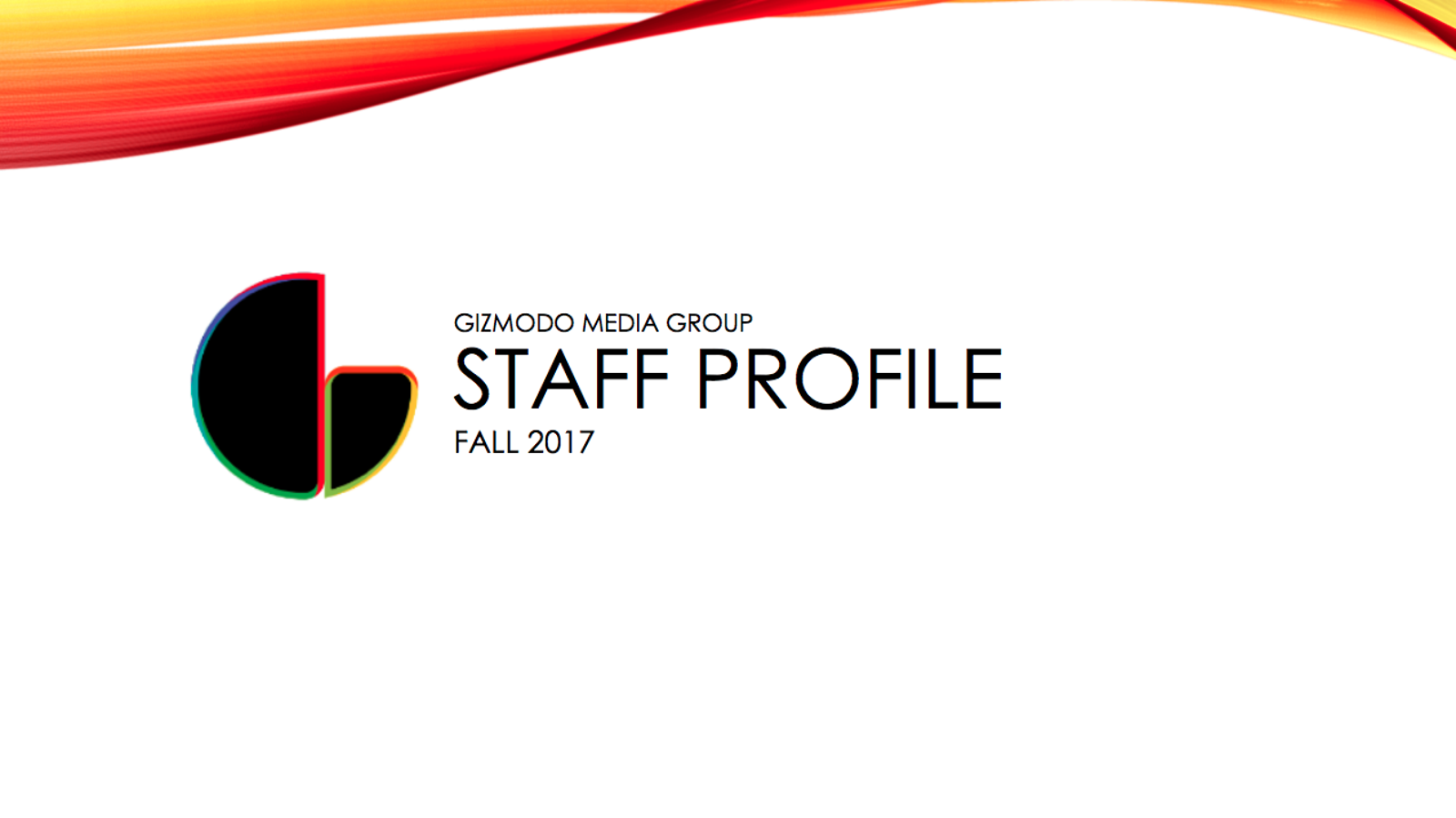 Illustration for article titled Gizmodo Media Group Staff Profile: Fall 2017