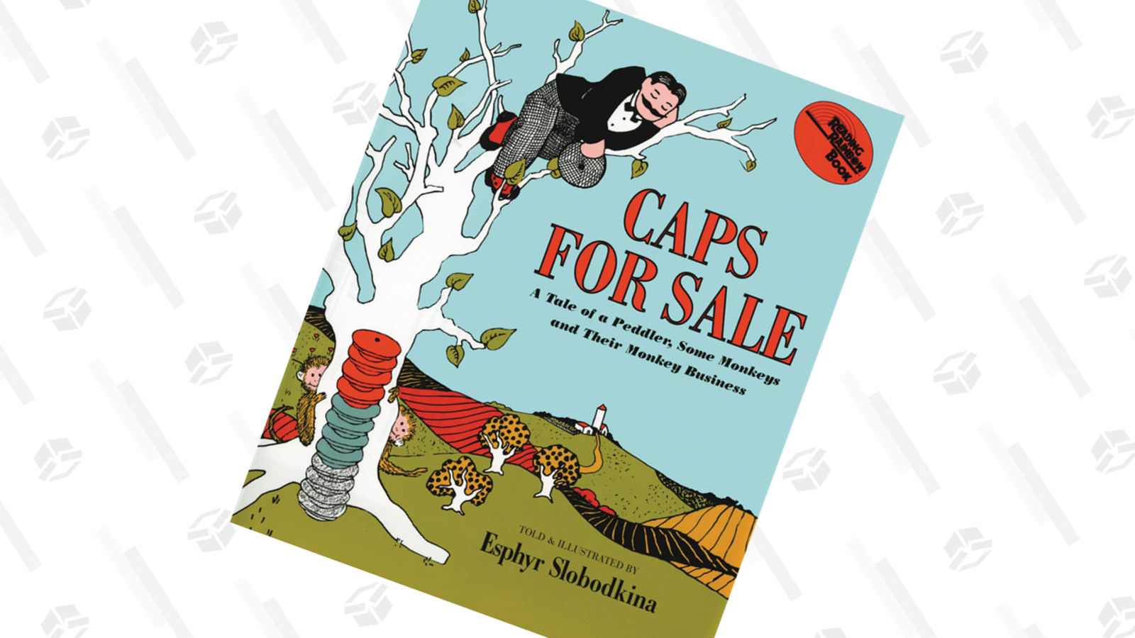 """Caps For Sale by Esphyr Slobodkina This was my favorite book as a kid and I was delighted to find that it's still a hit today and holds up well (no weirdly sad or menacing elements). It's fun to have babies and toddlers act out the physical elements (stamping feet, shaking fists…) and yelling """"You monkeys you, you give me back my caps"""" at the top of your lungs."""