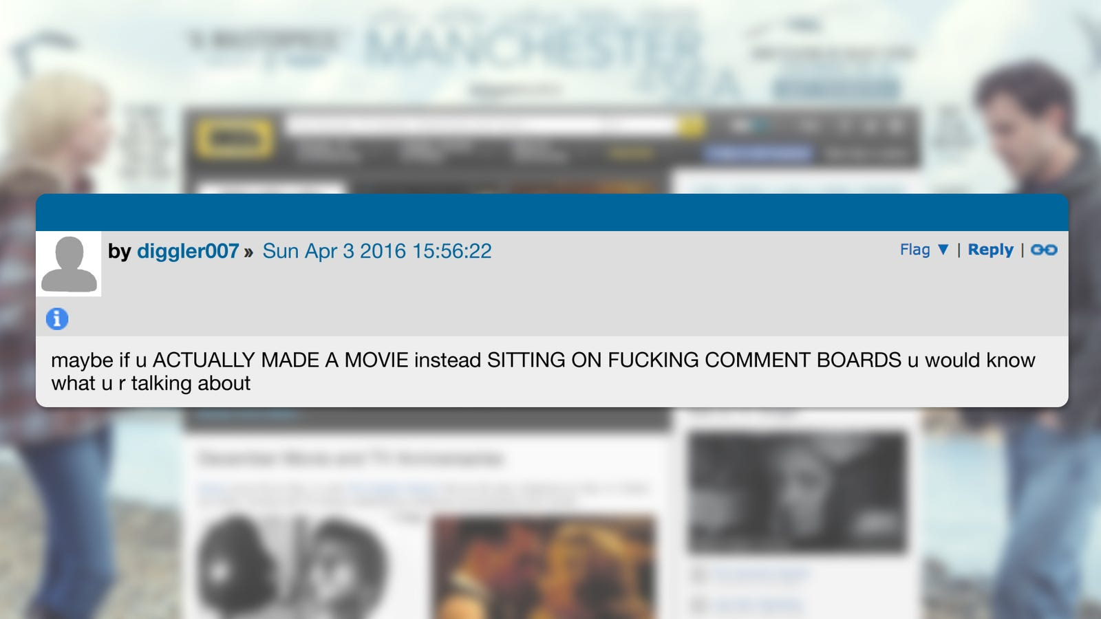 "IMDb, Whether Ocean's Twelve Is A Good Movie: Sure, it may not be the best movie of all time, but it certainly wasn't the ""two hours of NO PLOT"" that BMXfuego said it was. Not sure if he was a troll or what, but after about 18 or 20 comments back and forth, it didn't even matter, because we clearly showed that George Clooney's performance as Danny Ocean was even better this time around, and that BMXfuego was a total dumbfuck for saying it wasn't."