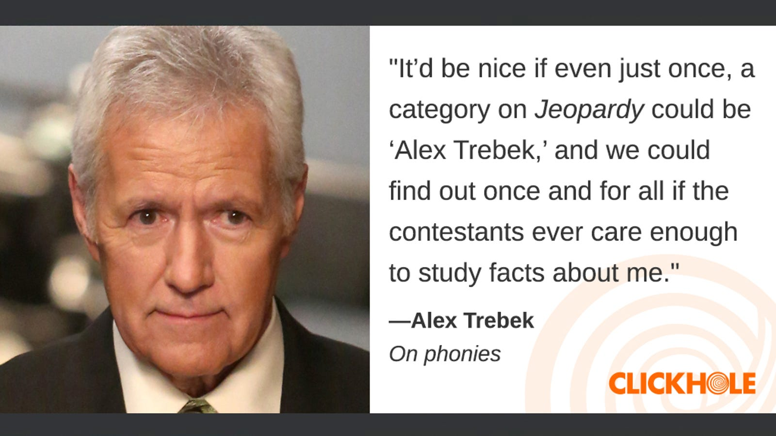 Illustration for article titled Find Out What Alex Trebek, Floyd Mayweather, Josh Brolin, And More Have To Say