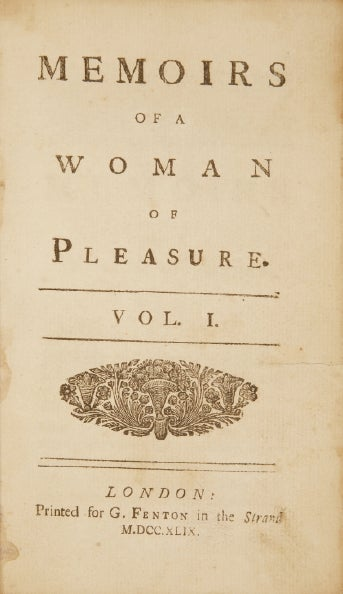 Title page of the 1749 edition of Fanny Hill, then titled Memoirs of a Woman of Pleasure. STOP CLICKING IF YOU'RE AT WORK.