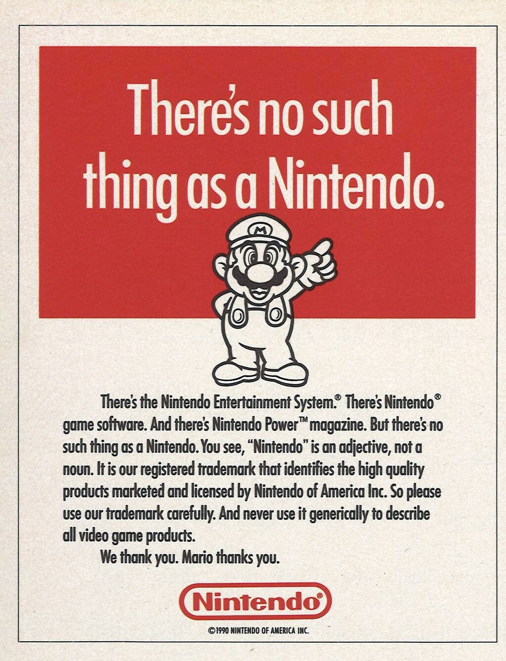 1990s poster: There's no such thing as Nintendo