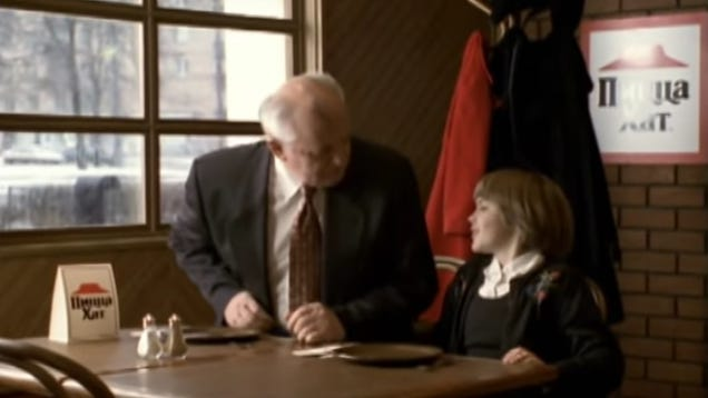 It's time we returned to this Pizza Hut ad starring none other than Mikahil Gorbachev