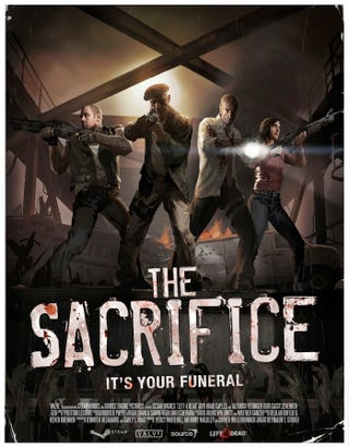Illustration for article titled Left 4 Dead's The Sacrifice Gets A Poster