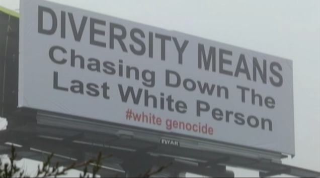 """Billboard Calling for """"#White Genocide"""" Towers Over Alabama Highway"""