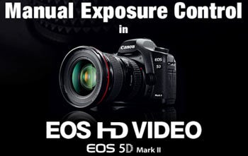 Illustration for article titled Canon 5D Mark II Update Gives You Manual Exposure Control While Shooting HD Video
