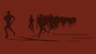 """Illustration for article titled """"Your Career Is Not a Sprint; It's a Marathon"""""""
